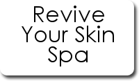 Revive Your Skin Spa